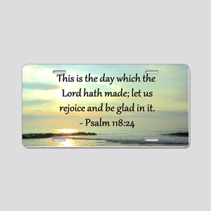 PSALM 118:14 Aluminum License Plate